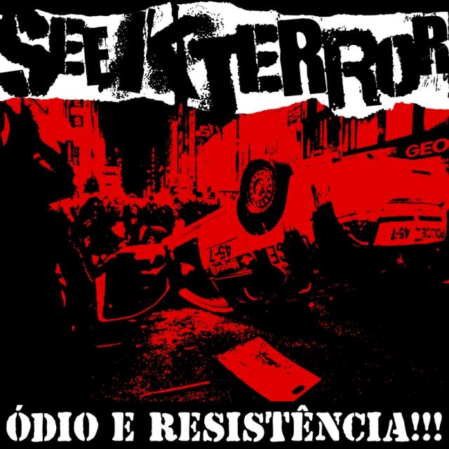 SEEK TERROR - ÓDIO E RESISTÊNCIA